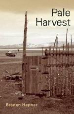 Pale Harvest - Braden Hepner