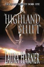 Highland Shift - Laura Harner