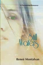 Still Waters - Renee Montalvan