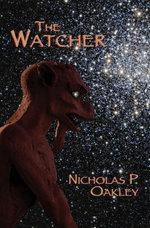 The Watcher - Nicholas P. Oakley