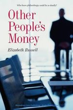 Other People's Money - Elizabeth Russell