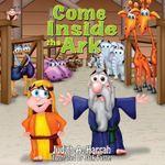 Come Inside the Ark - Judith A Harrah