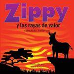 Zippy y Las Rayas de Valor - Candida Sullivan