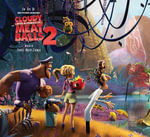 Art of Cloudy with a Chance of Meatballs 2 - Tracey Miller-Zarneke