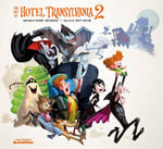 The Art of Hotel Transylvania 2 - Brett Rector