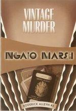 Vintage Murder : Inspector Roderick Alleyn #5 - Ngaio Marsh