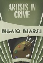 Artists in Crime : Inspector Roderick Alleyn #6 - Ngaio Marsh