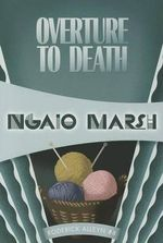 Overture to Death : Inspector Roderick Alleyn #8 - Ngaio Marsh