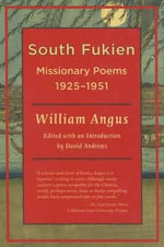 William Angus : South Fukien Missionary Poems,1925-1951