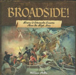 Broadside! : Heroes & Character Lessons from the High Seas - William C Potter