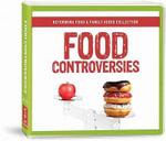 Food Controversies - Dr Michael Bernui
