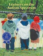 Learners on the Autism Spectrum : Preparing Highly Qualified Educators