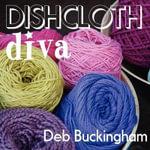 Dishcloth Diva - Deb Buckingham