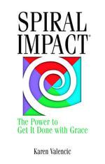 Spiral Impact - Karen Valecic