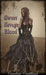 Sweet Savage Blood - Carolina Courtland