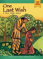 One Last Wish : A Tale from India - Suzanne I Barchers