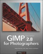 GIMP 2.8 for Photographers - Klaus Goelker