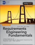 Requirements Engineering Fundamentals : Foundation level - IREB compliant - Klaus Pohl