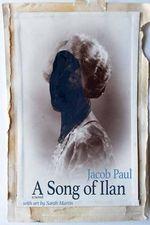 A Song of Ilan : A Novel (Color Edition) - Jacob Paul