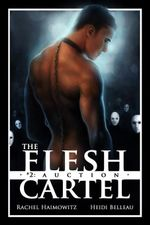 The Flesh Cartel #2 : Auction - Rachel Haimowitz