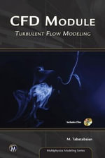 CFD Module : Turbulent Flow Modeling - Mehrzad Tabatabaian