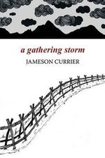 A Gathering Storm - Jameson Currier