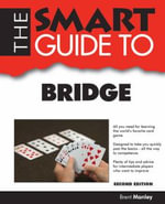 The Smart Guide to Bridge - Brent Manley