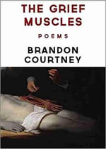 The Grief Muscles - Brandon Courtney