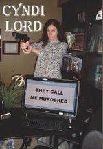 They Call Me Murdered - Cyndi Lord