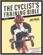 The Cyclist's Training Bible - Friel Joe