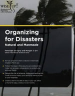 Organizing for Disasters : Natural and Manmade - Penelope Orr Spry