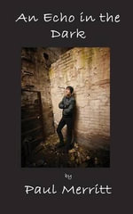 An Echo in the Dark - Paul Merritt