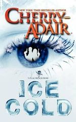 Ice Cold - Cherry Adair