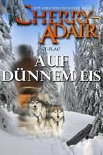Auf Dunnem Eis - Cherry Adair