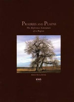 Prairies and Plains : The Reference Literature of a Region