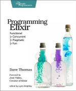Programming Elixir : Functional - Dave Thomas