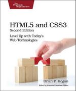 HTML5 and CSS3 : Level Up with Today's Web Technologies - Brian Hogan