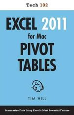 Excel 2011 for Mac Pivot Tables (Tech 102) - Tim Hill