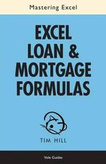 Mastering Excel Loan & Mortgage Formulas (No Fluff Guide) - Tim Hill