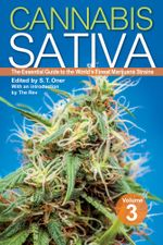 Cannabis Sativa Volume 3 : The Essential Guide to the World's Finest Marijuana Strains