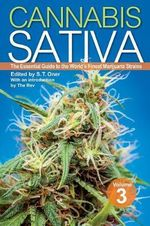 Cannabis Sativa: Volume 3 : The Essential Guide to the World's Finest Marijuana Strains - S.T. Oner