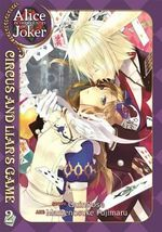 Alice in the Country of Joker : Circus and Liar's Game Volume 2 - QuinRose