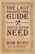 The Last Prospecting Guide You'll Ever Need : Strategic Brand Building - Bob Burg