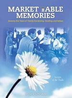 Market Table Memories - M Jane Schroeder