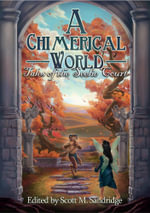 A Chimerical World : Tales of the Seelie Court
