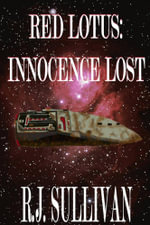 Red Lotus : Innocence Lost - R. J. Sullivan