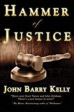 Hammer of Justice - John Barry Kelly