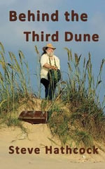 Behind the Third Dune - Steven Hathcock