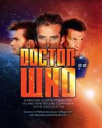 The Who's Who of Doctor Who : A Whovian's Guide to Friends, Foes, Villains, Monsters, and Companions to the Good Doctor - Cameron K. McEwan