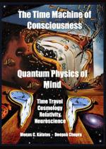 Time Machine of Consciousness  Quantum Physics of Mind